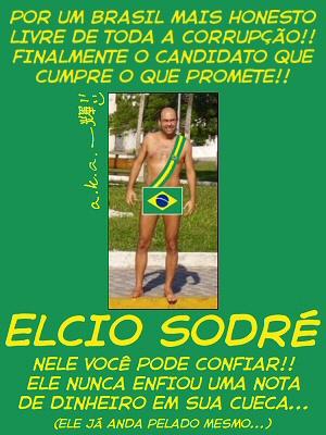 O pôster da suposta campanha eleitoral de Elcio Sodré em 2006